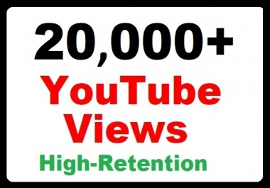 20000+ YouTube Views High Retention and Safe Video Promotion instant start