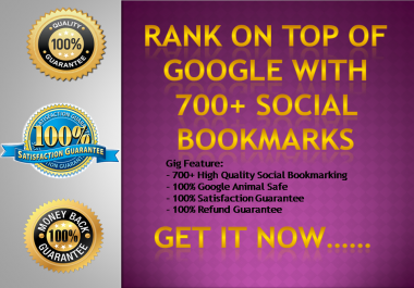 Rank on Top of Google with 700+ High Quality Social Bookmarks with Full Report