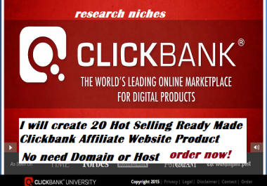 Building 10 Hot Selling Ready Made Profitable Clickbank Affiliate Products in a Website