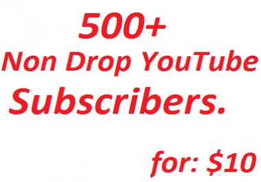 Safe 500+  Manually Non Drop YouTube Sabscribere