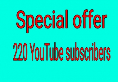 250+ Add Permanent non drop YouTube Subscriber very fast deliver