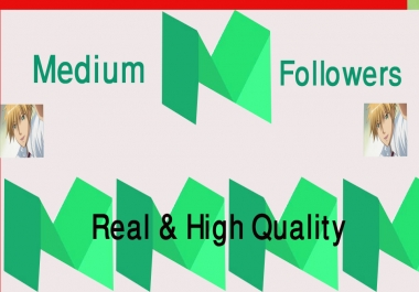 High Quality Organic 200+Medium Followers+800 claps fast, non drop, safe Instant