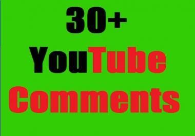 Real 30+YouTube custom comments OR 30+YT manually subscribers supper fast