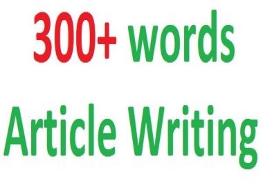 300+ words article writing