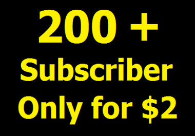 Give you 200+ Non drop YouTube Subscriber or 400+ Likes