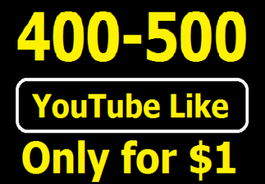 Super fast 400-500 High Quality YouTube Likes