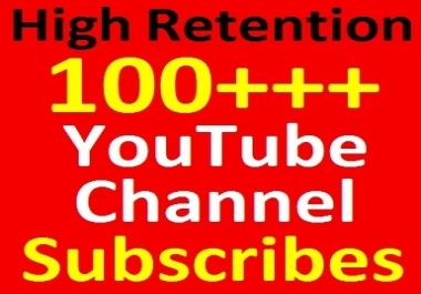110+ YouTube Channel Subscribes Real and Non-dropped Guaranteed from active accounts