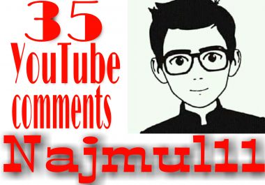 Provide 35+ YouTube custom comment human verified must be profile picture  non drop very fast in 1-2 hours