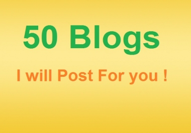 Post 50 Blogs for you with your keywords URL backlinks