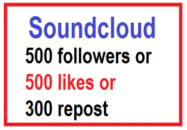 SOUNDCLOUD promotion 500 followers or likes or 300 repost