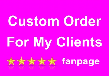 Instant Custom Order For My Special Clients