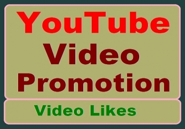 YouTube Video Promotion with Thumbs up High-quality and Faster delivery