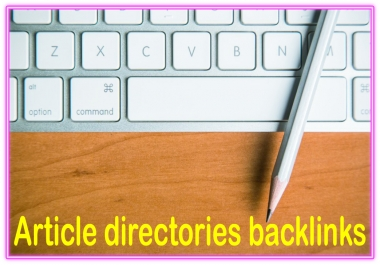 Do 1100 Article directories contextual High PR Metrics Backlinks