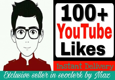 Get instant 100+ YouTube Likes non drop guaranteed in your YouTube videos supper fast deliver within 2-5 hours