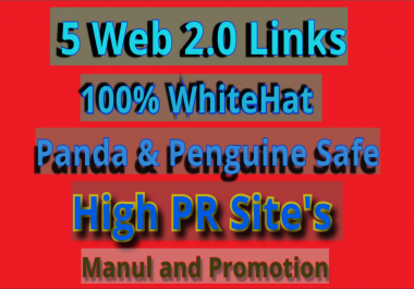 Manually 5 Web 2.0 Links Panda and Penguin Safe for site your rank