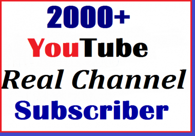 2000+ youtube manually subscribers non drop and super fast