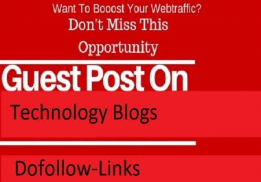 Write And Publish Guest Post On 3 (Three) Technology Blog with dofollow links