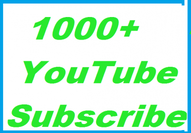 Fast 1000+ You-Tube Channel Sub scribers Super Reliable, Hiquality