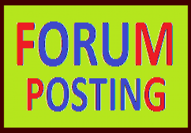 CREATE 15+ HIGH QUALITY FORUM POSTING