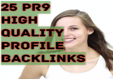 create Manually 25 PR9 High Authority Profile Backlinks