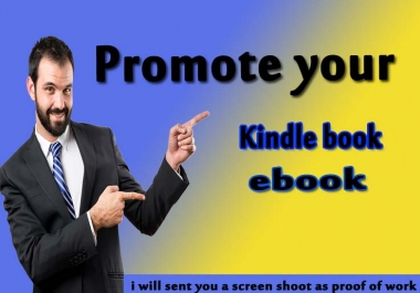 Do Professionally Kindle Book or Ebook Promotion