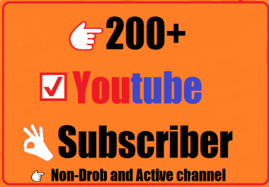200+ Youtube Subscriber very fastest and nondrop 18-24 hours complete