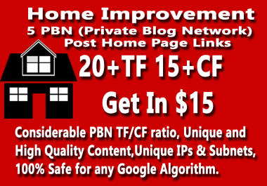 Home Improvement Niche- Get 5 Permanent Niche Homepage PBN Links