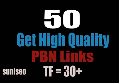 50 Permanent PBN Posts On High Trust Flow Domains