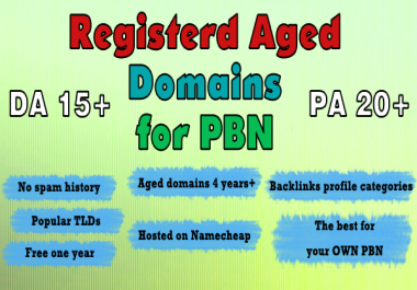 Registered Aged Domains for your own PBN with DA15+ PA20+ AGE 4+, Honest SEO Service