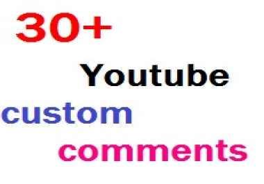 Real 30+YouTube custom comments or 150+likes very fast