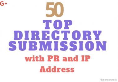 Provide TOP 50 Directory Submission Sites with PR and Unique IP Address