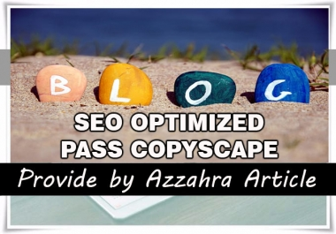Write 5 articles or blogpost 500 words, SEO Optimized, Unique and Pass Copyscape