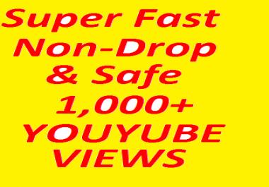 SUPER FAST 1000+ Non-Drop & Safe YOU TUBE VIE-WS