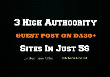 3 High Authority Guest Post on DA74 DA63 DA37