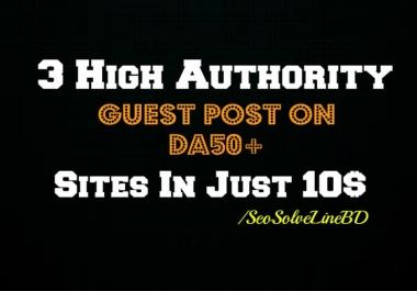 3 High Authority Guest Post on DA82 DA80 DA79