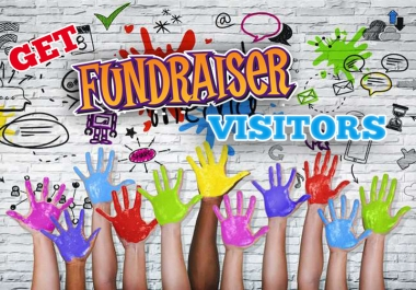 send you targeted visitors to your CROWDFUNDING fundraiser campaign