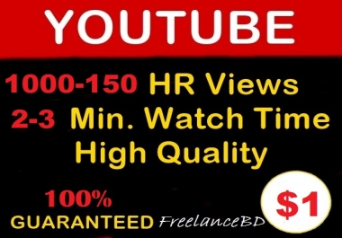 Supper fast 1000-1500 YouTube Views In Less 48 hours(NO-BOT)
