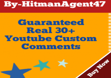 Guaranteed 30+ Youtube Custom Comments Complete 2-6 Hours