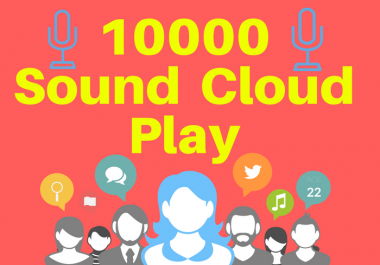 Get you 10000 sound cloud PLAY