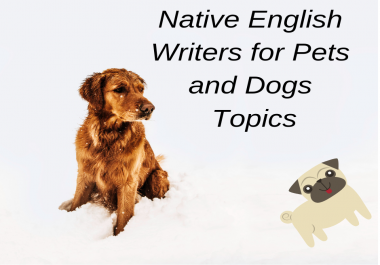 Content writing on topics related to dogs and pets by a native English writer
