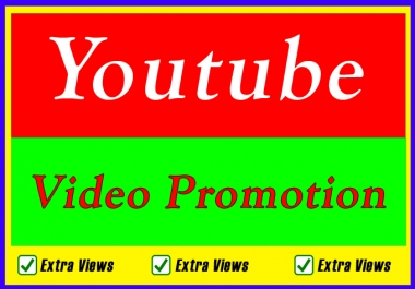 High Quality Bestest Youtube Video Promotion and Marketing