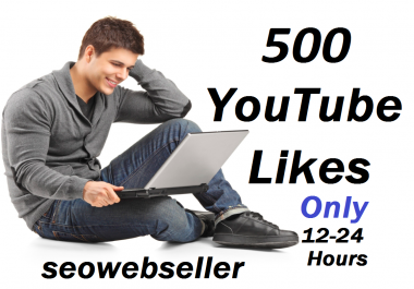 Get 500 YouTube likes  with super fast delivery