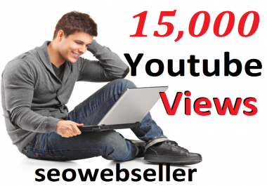 Give you 15,000+ youtube views 30 days Refill Guarantee