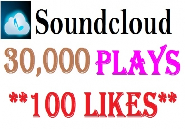 30,000 high retention soundcloud Play 100 Likes in your track