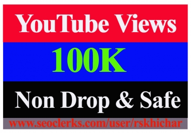 100K Or 100,000 Or 100000 YouTube Views Non Drop with Some Likes And 100 Comments