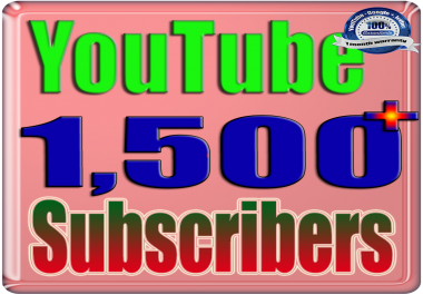 We Will Add 1500+ You:Tube Subscribers Real Safe & Non Drop and Fast