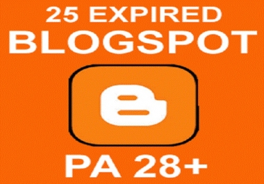 Give 25 Expired Unregistered BlogSpot with Moz PA 28 Plus