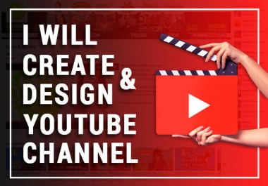 create and design your YOUTUBE channel