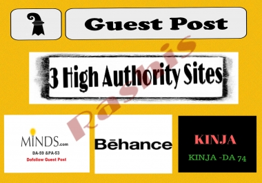 [Bumper offer] write & publish Guest Post On Minds+Behance+Kinja