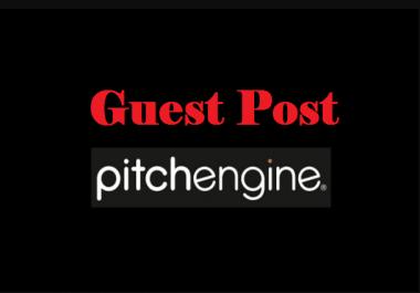 Publish Guest Post DA 70 Pitchengine